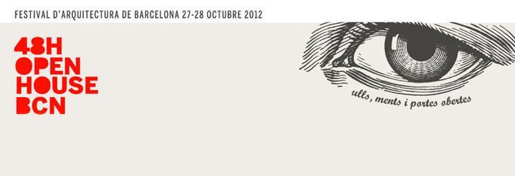 48h Open House BCN 2012 Festival de Arquitectura Barcelona