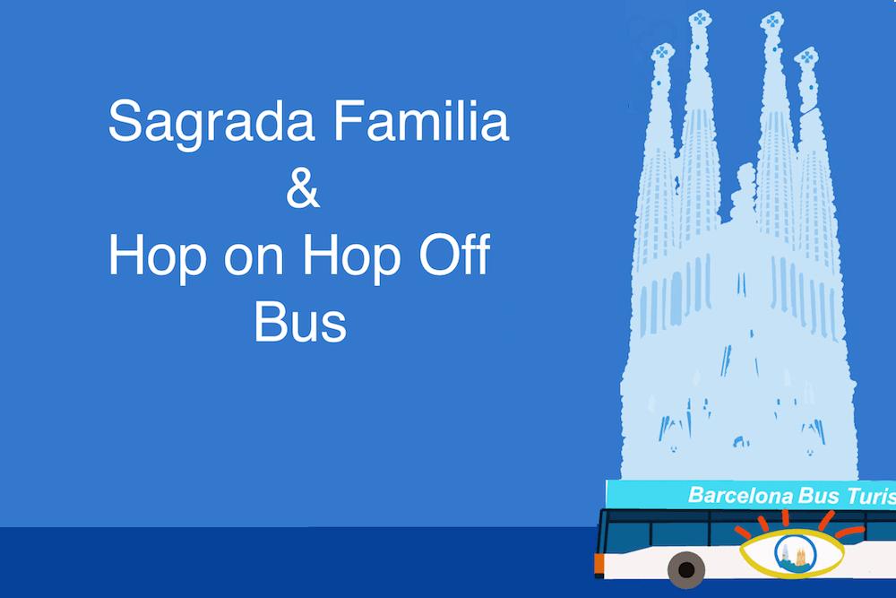Sagrada Familia y autobús turístico Barcelona
