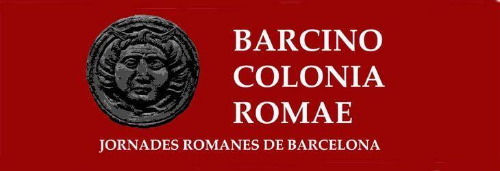 Barcino Colonia Romae 2012, II Jornadas Romanas de Barcelona