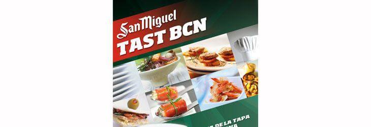 San Miguel Tast BCN – I Feria de la Tapa de Barcelona