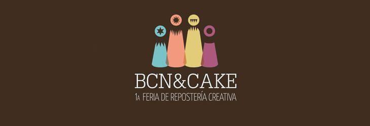 BCN & CAKE 1º Feria de Repostería Creativa