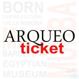 comprar Arqueo Ticket Barcelona