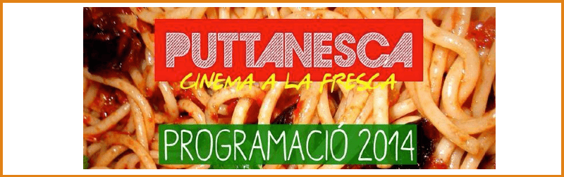Puttanesca Cinema a la Fresca