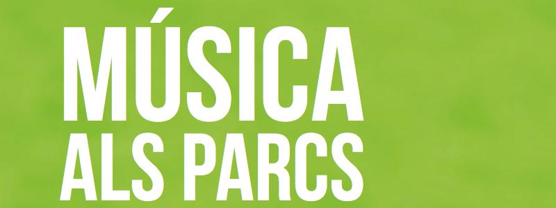 Música en los Parques de Barcelona