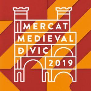 Mercado y Feria Medieval de Vic 2019