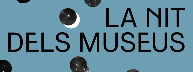 Noche de los Museos Barcelona y Día Internacional Museos